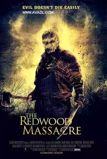 دانلود فیلم کشتار ردوود The Redwood Massacre 2014
