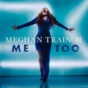 دانلود آهنگ Me Too از Meghan Trainor