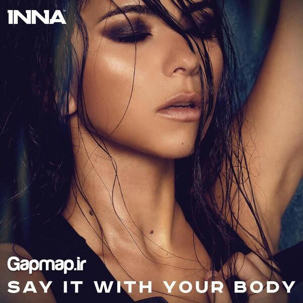دانلود آهنگ Say It With Your Body از INNA