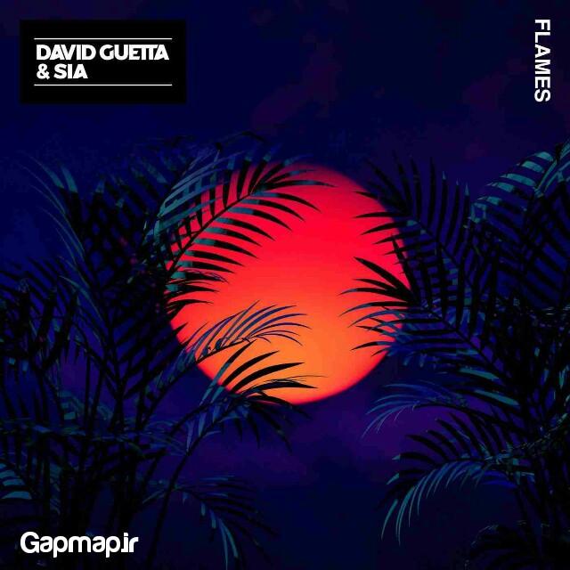 دانلود آهنگ جدید David Guetta و Sia به نام Flames