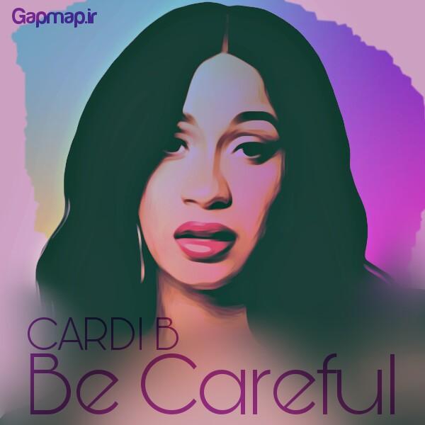 دانلود آهنگ Cardi B به نام Be Careful