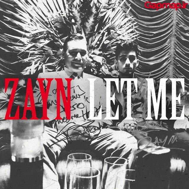دانلود آهنگ ZAYN به نام Let Me